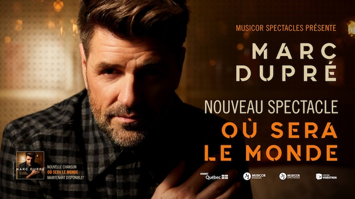Marc Dupré - Où sera le monde