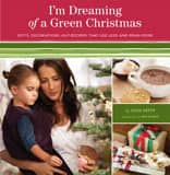 It's more than just dreaming! You can make a green Christmas a reality with this book.