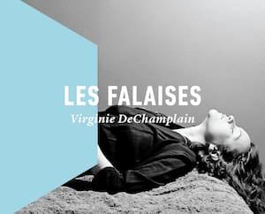 <strong><em>Les falaises</em></strong><br>Virginie DeChamplain<br>La Peuplade<br>218 pages