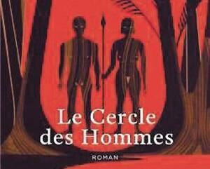 <b><i>Le Cercle des Hommes</i></b><br />Pascal Manoukian<br />Aux Éditions du Seuil,<br />336 pages