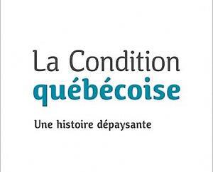 <strong><em>La condition québécoise/Une histoire dépaysante</em><br>Jocelyn Létourneau</strong><br>Éditions du Septentrion