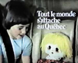 publicité Tout le monde s'attache au Québec