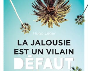 <b><i>La jalousie est un vilain défaut</i></b><br> Hugo Léger, XYZ, 264 pages, 2020