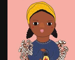 <b><i>Harriet Tubman – De petite À GRANDE</i></b><br/> María Isabel Sánchez Vegara<br/> Illustrations de Pili Aguado<br/> La courte échelle<br/> 32 pages<br/> Dès 5ans
