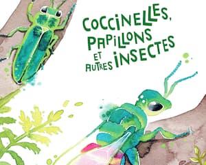 <strong><em>Coccinelles, papillons et autres insectes</em></strong> <br><em>Anne Sverdrup-Thygeson</em><br> illustrations de Nina Marie Andersen<br> Les Éditions MultiMondes<br> 130 pages<br> dès 7 ans