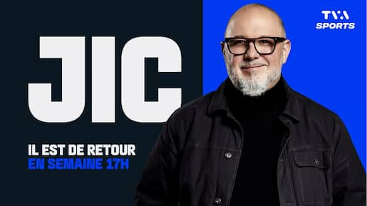 «JiC» de retour lundi à TVA Sports
