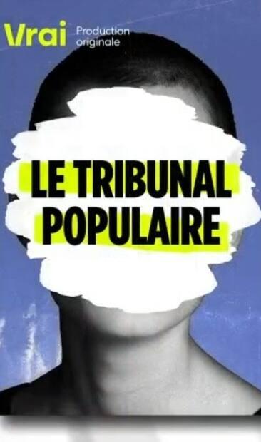 Image principale de l'article Le tribunal populaire: nouvelle émission sur Vrai