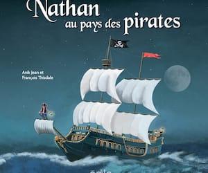 <b><i>Nathan au pays des pirates</i></b><br/>Anik Jean, illustrations de François Thisdale<br/> Édito jeunesse, 40 pages<br/> pour les enfants de 3 à 6ans