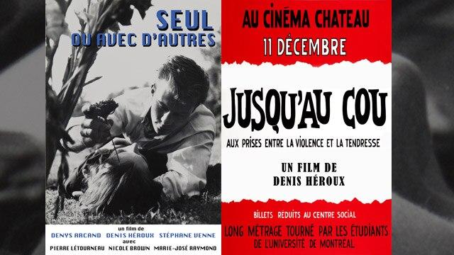 À la découverte des premiers longs métrages de réalisateurs établis : Denis Héroux