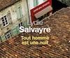 <i>Tout homme est une nuit</i></br> Lydie Salvayre</br> Aux Éditions du Seuil, 256 pages