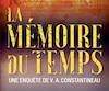 <b><i>La mémoire du temps</i></b><br /> Mylène Gilbert-Dumas<br /> VLB éditeur, 541pages, 2017