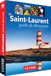 Le Saint-Laurent – guide de découverte
