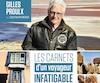 <b><i>Les carnets d'un voyageur infatigable / Plus de 60 destinations et 250 photos</i></b><br /> Gilles Proulx, avec Louis-Philippe Messier<br /> Les Éditions du Journal