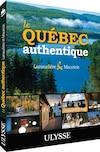 Le Québec authentique – Lanaudière et Mauricie