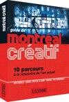 Le guide du Montréal créatif