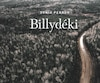 <b><i>Billydéki</i></b><br> Sonia Perron<br> Fides<br> 172 pages