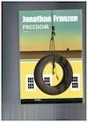 Freedom de Jonathan Frenzen traduit de l'anglais par Anne Wicke, Édition du Boréal et de L'Olivier 720 pages. 34,95 $