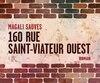 160 rue Saint-Viateur Ouest Magali Sauves Mémoire d'encrier 305 pages