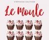 <i>Le moule</i></br> Stéphanie Gauthier</br> Québec Amérique, 186 pages