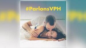 Image principale de l'article «Parlons VPH» : une campagne de sensibilisation