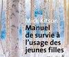 Manuel de survie à l'usage des jeunes filles, Mick Kitson, Aux Éditions Métailié, 256 pages