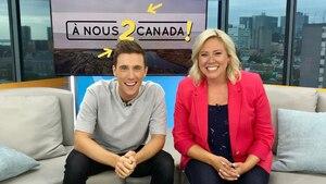 À nous 2 Canada!, une nouvelle émission