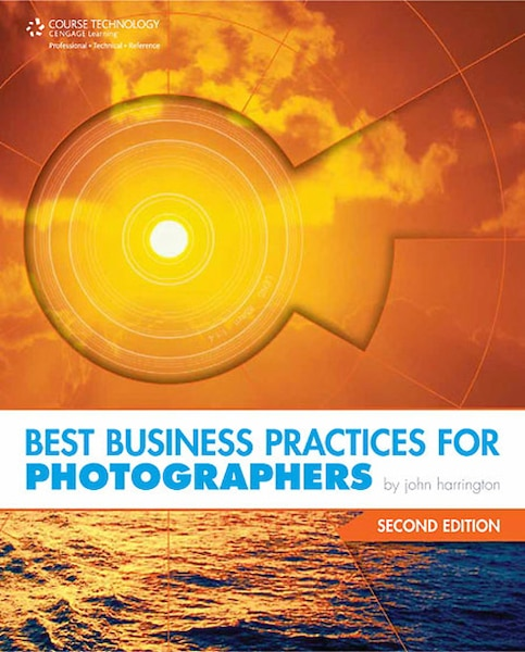 Best Business Practices for Photographers de John Harrington