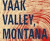 Yaak Valley, Montana Smith Henderson Aux Éditions Belfond, 590 pages