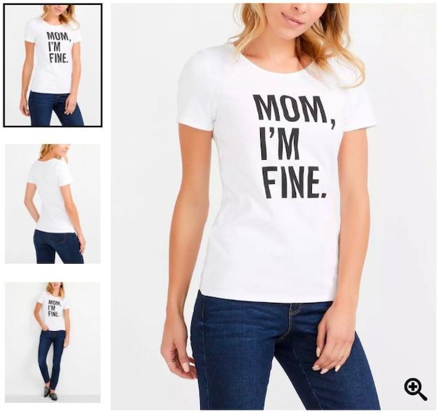 Le chandail «Mom, I'm Fine» de Reitmans.