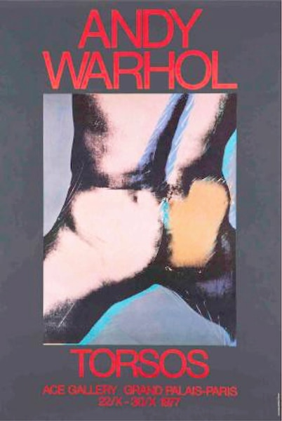 <i>Torsos</i></br> Andy Warhol, 1977</br> Ace Gallery | Grand palais Paris</br> 60' X 40'