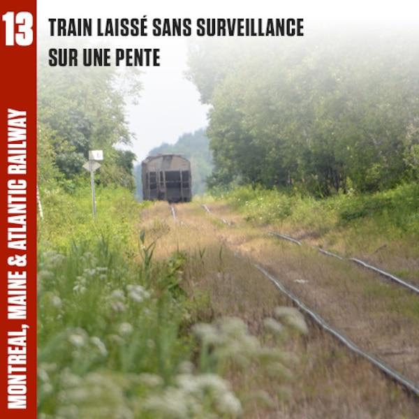 Aucun employé ne se trouvait sur les lieux lorsque le train a commencé à avancer et qu'il est parti à la dérive, en pleine nuit, à Nantes, en direction du centre-ville de Lac-Mégantic