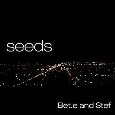 Seeds, Bet.e & Stef Records