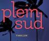 <b><i>Plein Sud</i></b><br> Suzanne Marchand, Guy Saint-Jean Éditeur, 416 pages