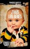 La haine des bébés