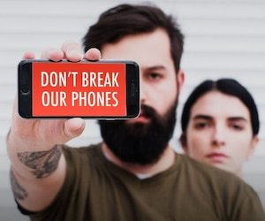 Don't break our phones