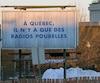 Campagne publicitaire contre les Radio Poubelles de Quebec, autoroute Laurentienne, Quebec, 7 fevrier 2016. PASCAL HUOT/JOURNAL DE QUEBEC/AGENCE QMI