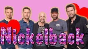J'adore Nickelback (pour vrai!)