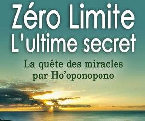 <b><i>Zéro Limite – L'ultime secret</i></b><br> Joe Vitale<br> Les Éditions Le Dauphin Blanc<br> 332 pages<br>