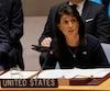 L'ambassadrice américaine à l'ONU, Nikki Haley.