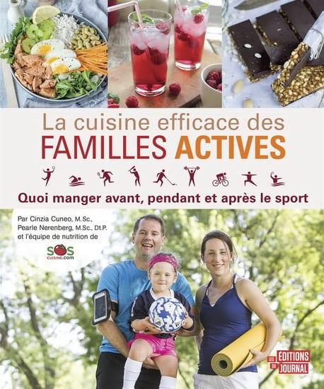 La cuisine efficace des familles actives