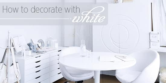 white-how-to-decorate.jpg