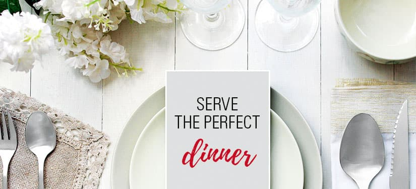 Style at Home Holiday Hostess Guide: Serve the perfect dinner